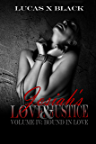 Josiah's Love and Justice, Volume IV: Bound in Love