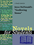 """A Study Guide for Joyce McDonald's """"Swallowing Stones"""" (Novels for Students)"""