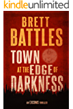 Town at the Edge of Darkness (An Excoms Thriller Book 2)