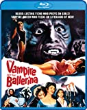 The Vampire And The Ballerina [Blu-ray]