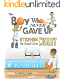 Stephen Curry: The Children's Book: The Boy Who Never Gave Up