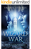 Wizard War (The Wizard Hall Chronicles Book 3)