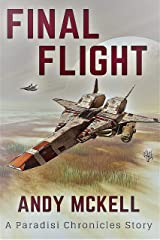 Final Flight: A Paradisi Chronicles Short Story (Janus Paradisi Book 4) Kindle Edition