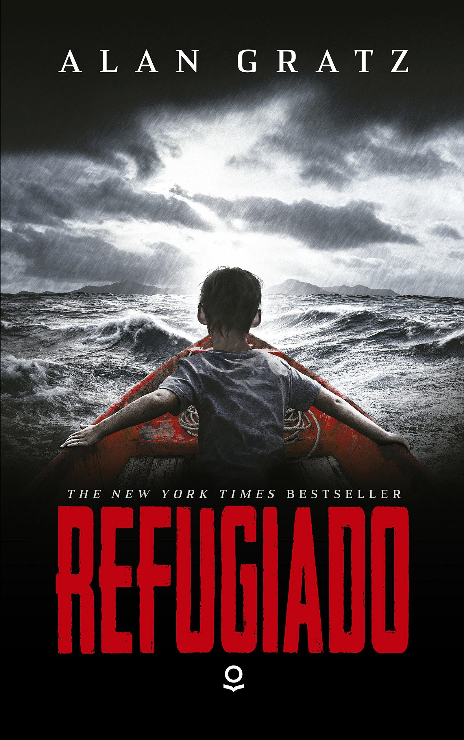 Refugiado: Amazon.es: Gratz, Alan, Hermoso Oliveras, Julio: Libros