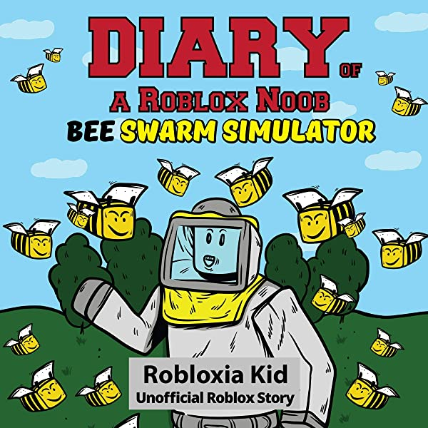 Amazon Com Diary Of A Roblox Noob Bee Swarm Simulator Audible