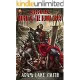 Gideon Ira: Knight of the Blood Cross: Deus Vult Wastelanders Book 1