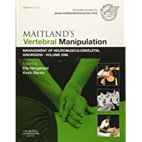 Maitland's Vertebral Manipulation: Management of Neuromusculoskeletal Disorders - Volume 1