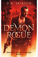 Demon Rogue (Demons & Bounty Hunters Book 1) Kindle Edition