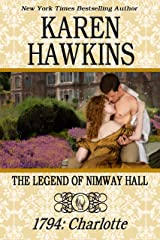 THE LEGEND OF NIMWAY HALL: 1794 - CHARLOTTE Kindle Edition