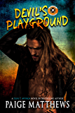 Devil's Playground: A Devil's Mayhem Novel (Devil's Mayhem Series Book 1)
