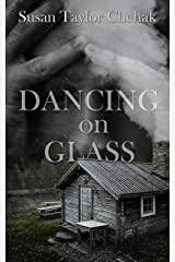 Dancing On Glass Kindle Edition