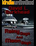 Rainy Days and Moon Days (FutureTech Industries)