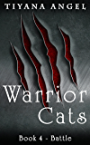 Warrior Cats: Battle (Warrior Cats (Werecat YA Paranormal) Book 4)