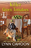 Killer Green Tomatoes (A Farm-to-Fork Mystery)