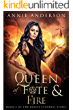 Queen of Fate & Fire (Rogue Ethereal Book 6)