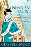 Unnatural Habits: Phryne Fisher's Murder Mysteries 19