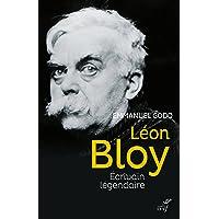 Léon Bloy: Écrivain légendaire