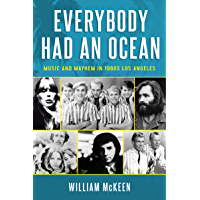 Everybody Had an Ocean: Music and Mayhem in 1960s Los Angeles book cover