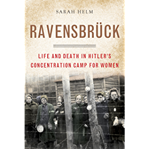 Ravensbruck: Life and Death in Hitler's Concentration Camp for Women