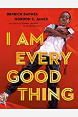 I Am Every Good Thing Kindle Edition