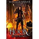 Hook: Dead Wrong (Captain Hook and the Pirates of Neverland Book 2)
