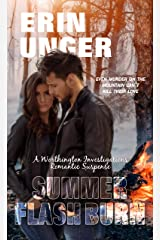 Summer Flash Burn (Worthington Investigations Romantic Susp) Kindle Edition