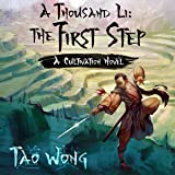 A Thousand Li: The First Step: A Cultivation Novel: A Thousand Li, Book 1
