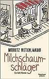 Milchschaumschläger: Ein Café-Roman (German Edition)