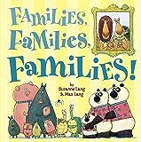 Families, Families, Families!