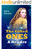 The Gifted Ones: A Reader (Book 1)