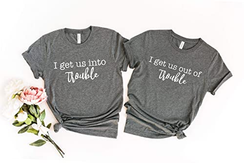 I Get Us Out Of Trouble Best Friends Matching Tee Short-Sleeve Unisex T-Shirt