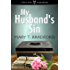 My Husband's Sin: The Lacey Taylor Story: #1