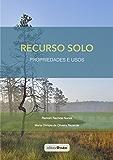 Recurso Solo: Propriedades e Usos