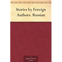 Stories by Foreign Authors: Russian