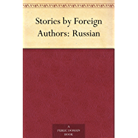 Stories by Foreign Authors: Russian (English Edition)