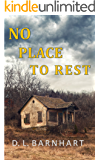 No Place To Rest