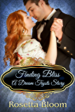 Finding Bliss: A Dream Trysts Story (Passion-Filled Fairy Tales Book 5)