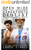 Open Wide For The Handsome Sabertooth Dentist Who Is Also A Ghost