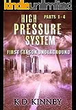 High Pressure System: First Season Underground (High Pressure System Weather Wars Book 1)