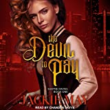 The Devil to Pay: Shayne Davies Series, Book 1