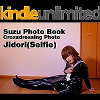 Suzu Photo Book: Jidori(Selfie) (English Edition)