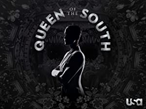 Amazon com: Watch Queen of the South, Season 3 | Prime Video