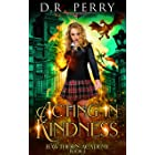 Acting In Kindness (Hawthorn Academy Book 2)