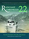 Raincoast Chronicles 22: Saving Salmon, Sailors and Souls: Stories of Service on the BC Coast
