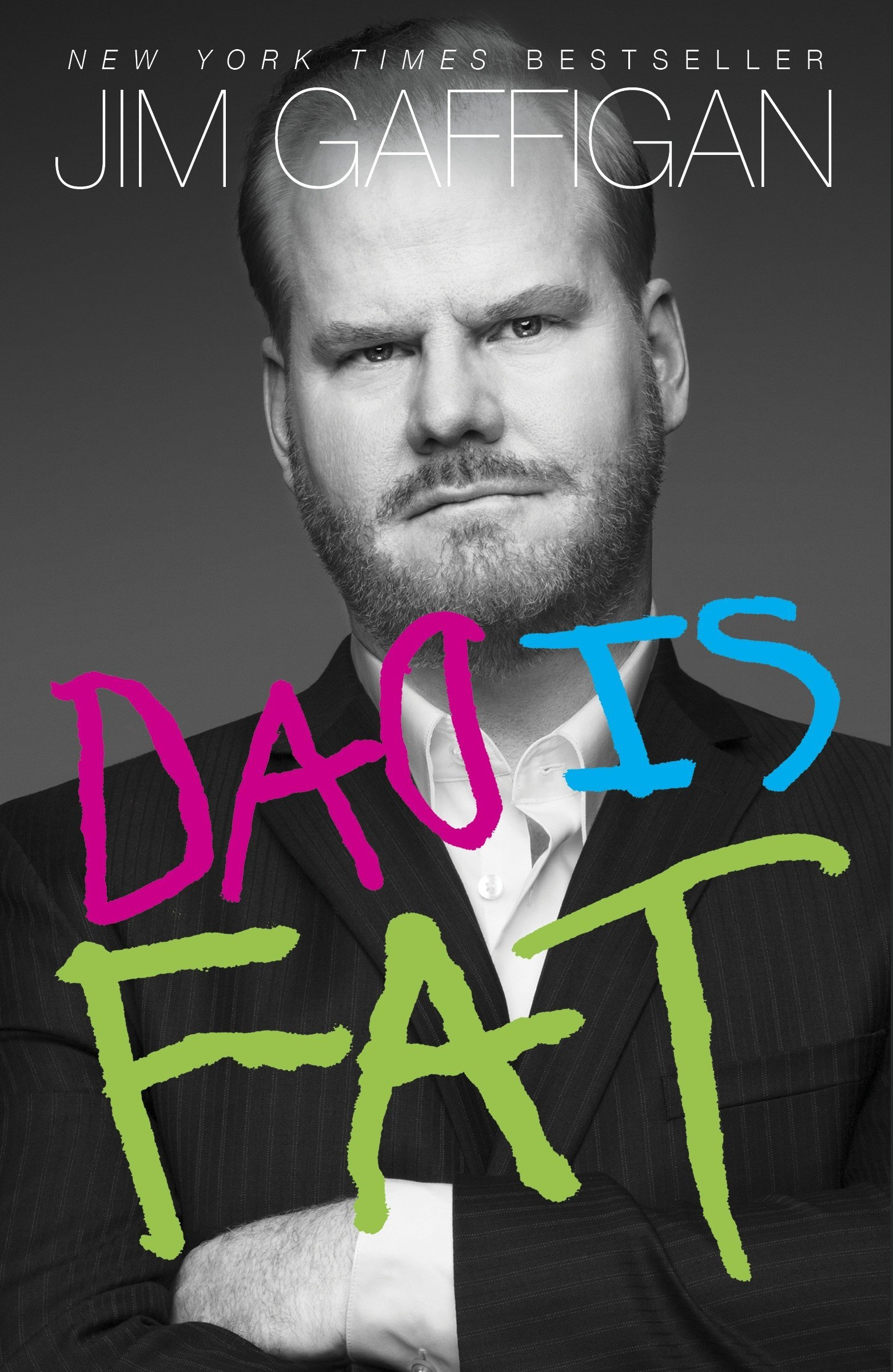Image result for Dad is Fat by Jim Gaffigan