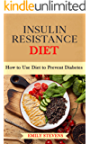 Insulin Resistance Diet: How to Use Diet to Prevent Diabetes
