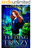 Feeding Frenzy: Curse of the Necromancer (Loon Lake Magic Book 1)