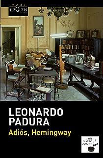 Adios, Hemingway (Spanish Edition)