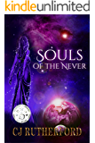 Souls of the Never: A Young Adult Science Fiction Fantasy Romance (Tales of the Neverwar Series Book 1)