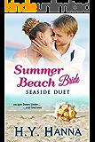 Summer Beach Bride: Seaside Duet (Summer Beach Vets Romance Book 5)
